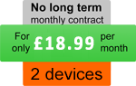 Two devices - For only £18.99 per month